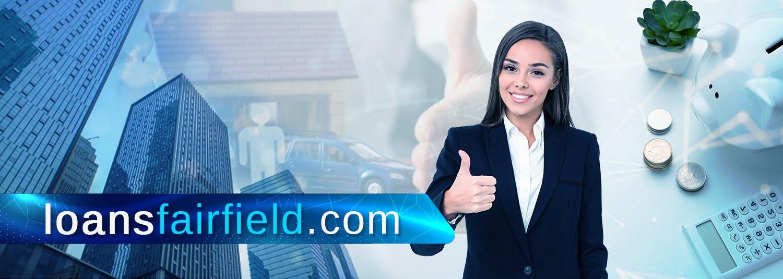 Loans Fairfield