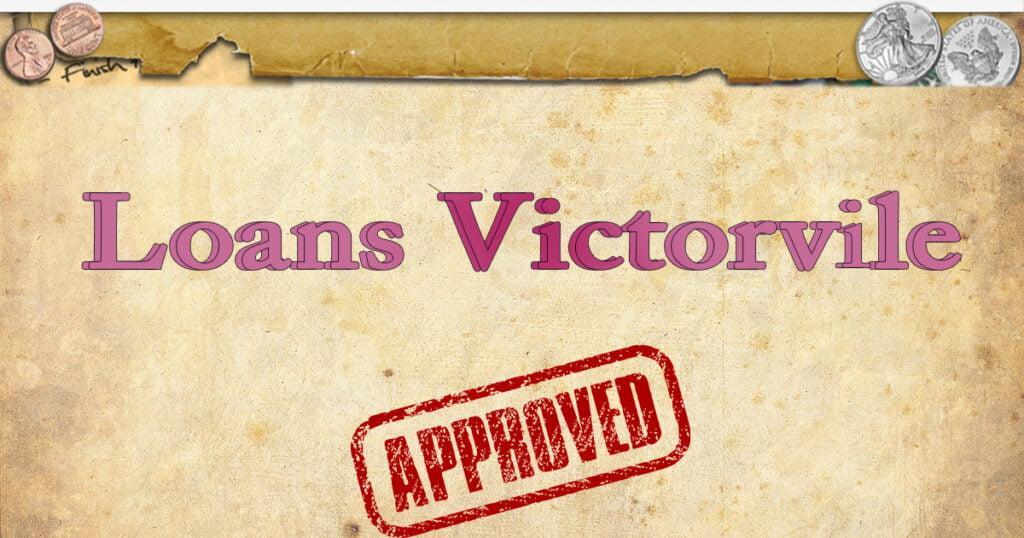Loans Victorville OG Image